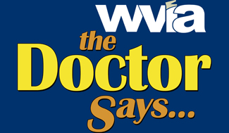 WVIA the Doctor Says